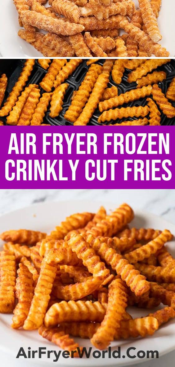 Air Fryer Frozen Crinkle Cut Fries in Air Fryer | AirFryerWorld.com