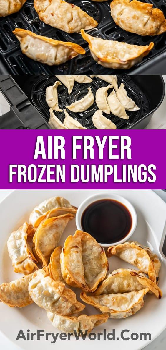 Air Fryer Frozen Dumpling, Potstickers, Gyoza, Wonton Recipe | AirFryerWorld.com