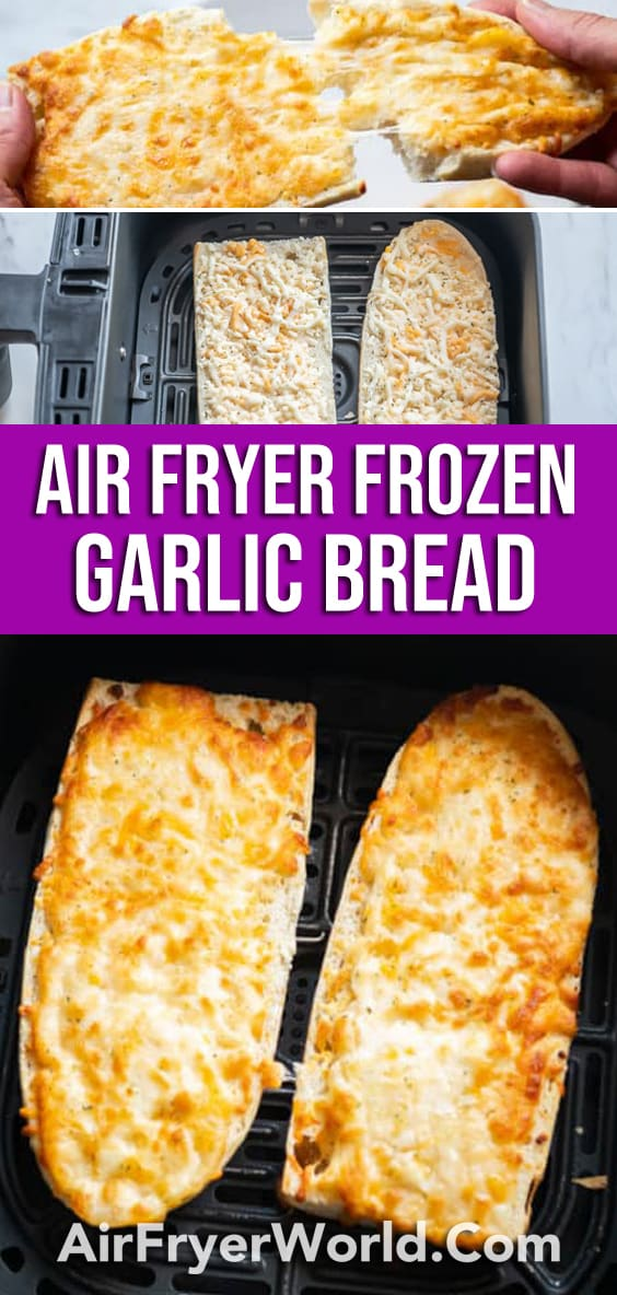 Air Fryer Frozen Garlic Bread Recipe that's Air Fried | AirFryerWorld.com