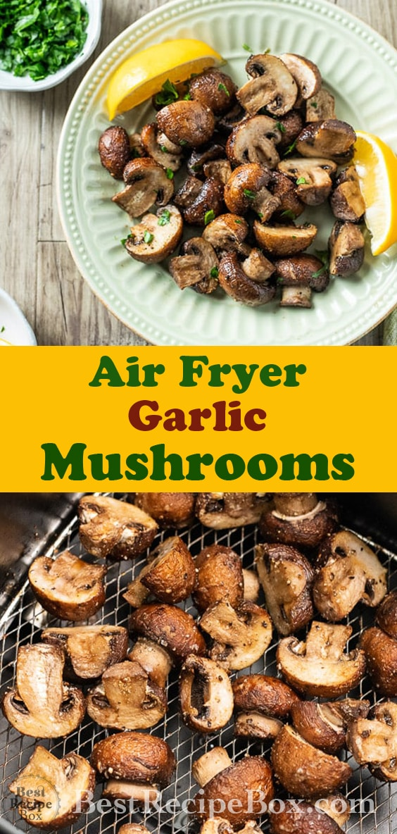 Air Fryer Mushrooms Recipe in the Air Fryer : Easy and Delicious @bestrecipebox