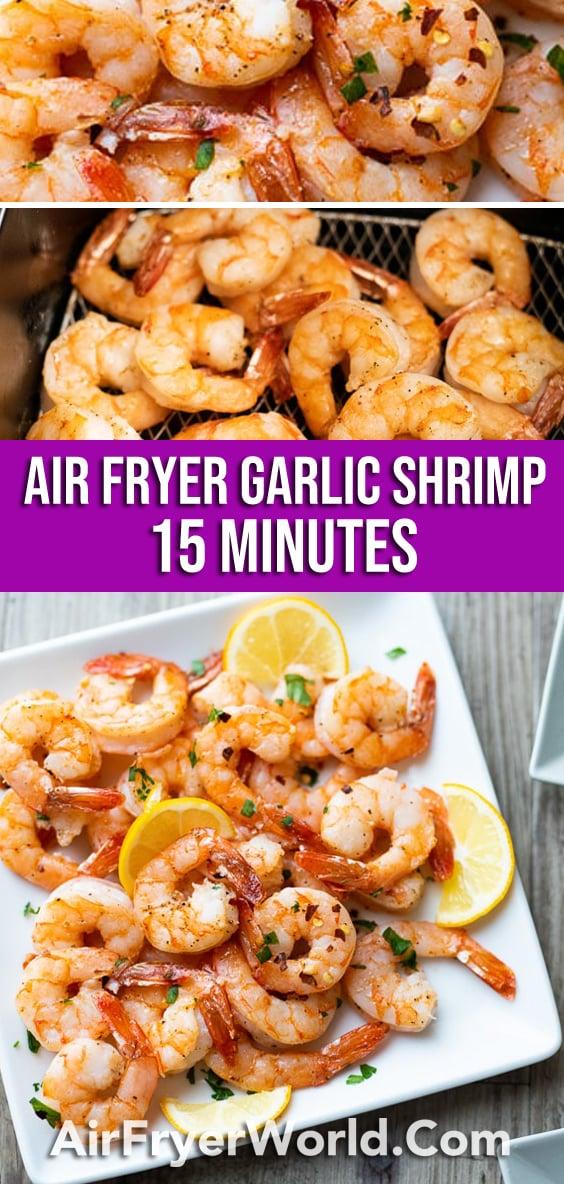 Air Fried Garlic Shrimp Recipe in Air Fryer | AirFryerWorld.com