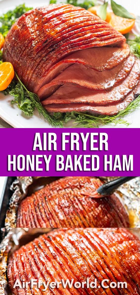 Air Fryer Honey Glazed Ham Recipe | AirFryerWorld.com