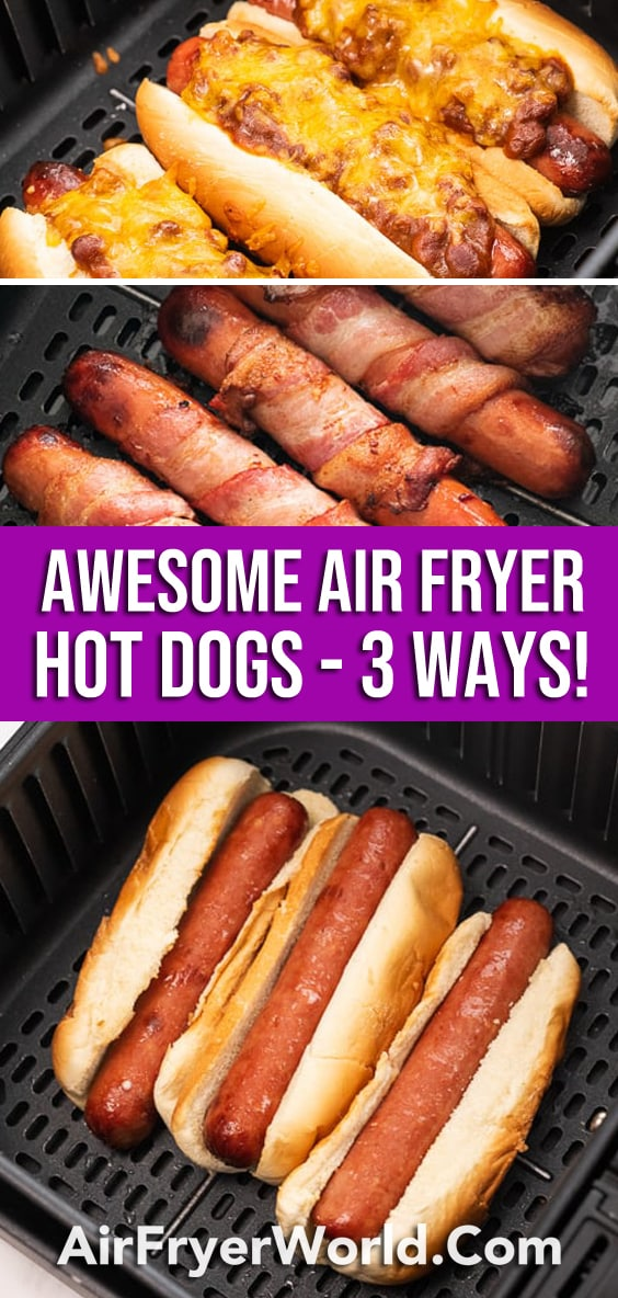 Air Fried hot dogs in 3 different ways from airfryerworld.com