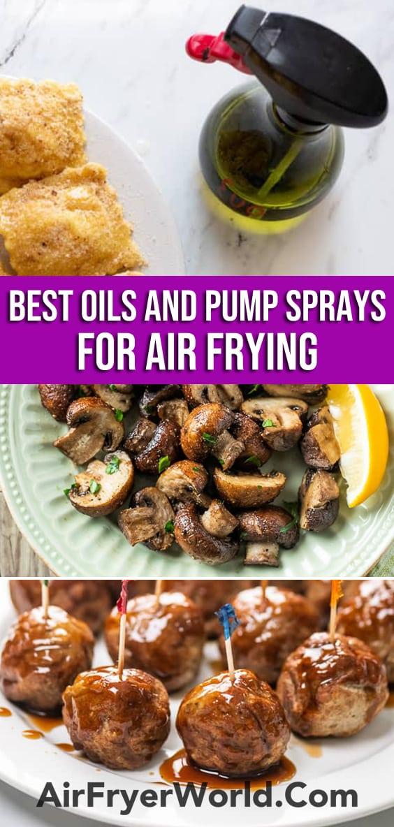 Best Air Fryer Oils and Sprayers | AirFryerWorld.com