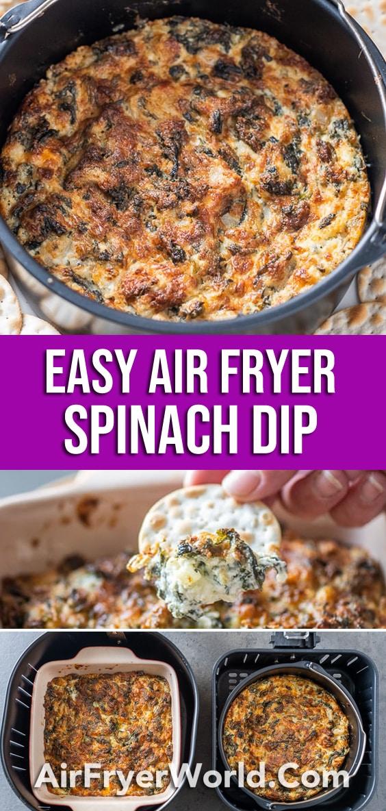 Easy Air Fried Spinach Dip in the Air Fryer | AirFryerWorld.com