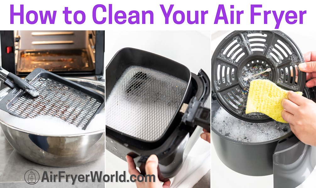 How To Clean Your Air Fryer   AirFryerWorld.com