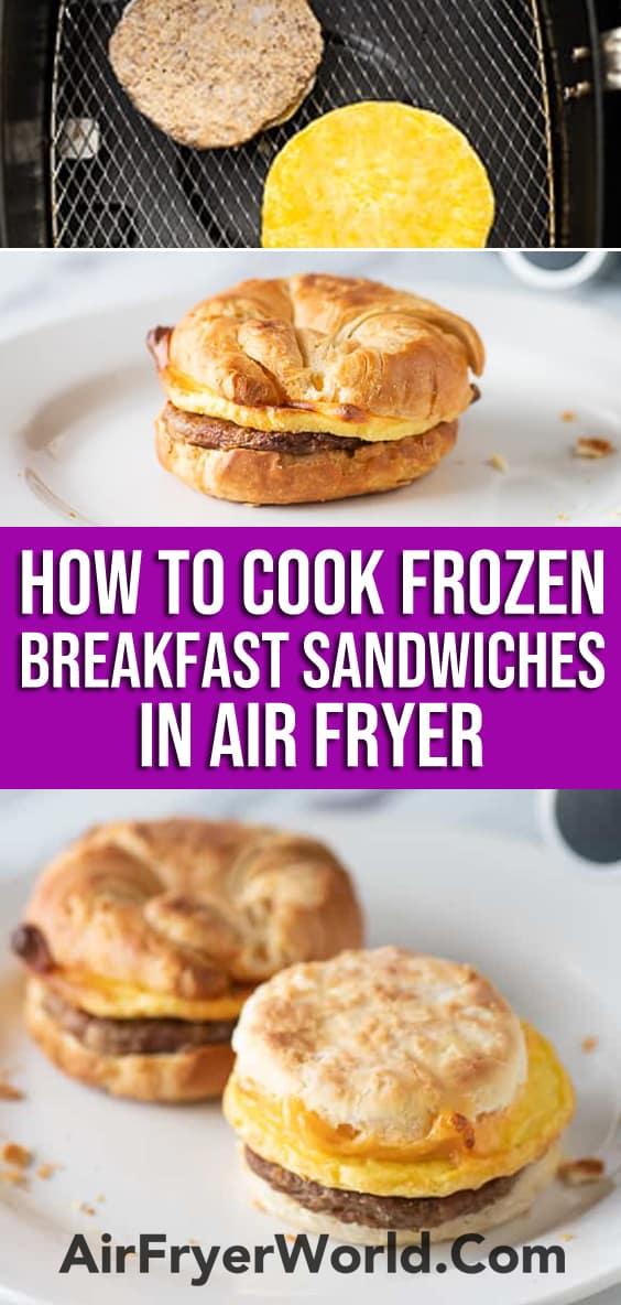 Air Fryer Frozen Breakfast Sandwiches | AirFryerWorld.com