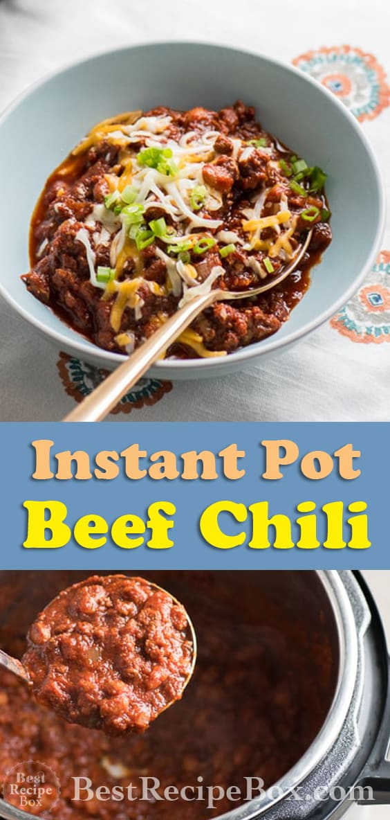 Instant Pot Beef Chili Recipe in Pressure Cooker or Slow Cooker | @bestrecipebox
