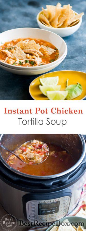 Instant Pot Chicken Tortilla Soup Recipe | @bestrecipebox