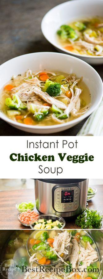 Instant Pot Chicken Veggie Soup Recipe in pressure cooker | @bestrecipebox