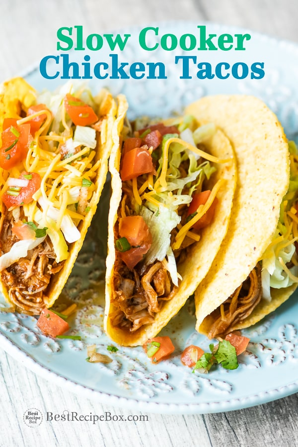 Slow Cooker Chicken Tacos Recipe in Crock Pot | BestRecipeBox.com
